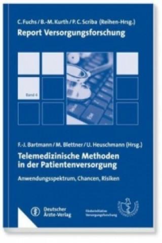 Telemedizinische Methoden in der Patientenversorgung