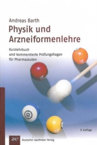 Physik und Arzneiformenlehre