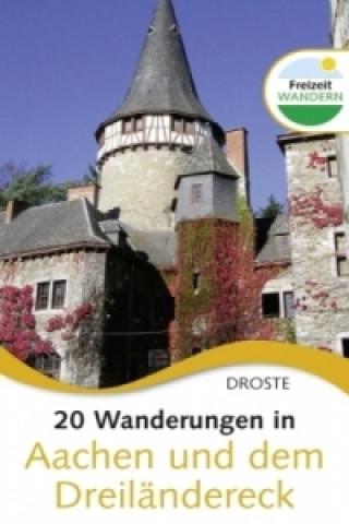 20 Wanderungen in Aachen und dem Dreiländereck