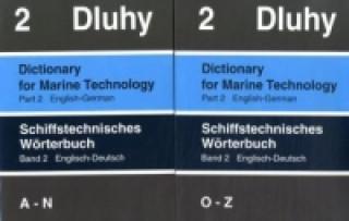 Schiffstechnisches Wörterbuch, Englisch-Deutsch, 2 Bde.. Dictionary for Marine Technology, English-German, 2 Vols.. Bd.2