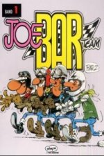 Joe Bar Team. Bd.1