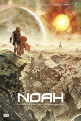 Noah - Wegen der Bosheit der Menschen