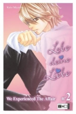 Lebe deine Liebe. Bd.2