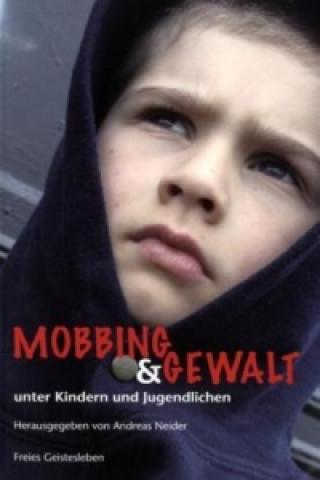Mobbing & Gewalt unter Kindern und Jugendlichen