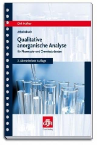Qualitative anorganische Analyse für Pharmazie- und Chemiestudenten