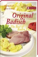 Original Badisch. The Best of Baden Food