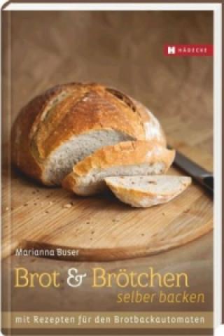 Brot und Brötchen selber backen