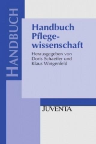 Handbuch Pflegewissenschaft