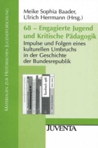 68 - Engagierte Jugend und Kritische Pädagogik