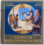 Traumwelten, Bilder zum Werk Karl Mays. Bd.1