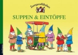 Zwergenstübchen - Suppen & Eintöpfe