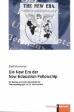 Die New Era der New Education Fellowship