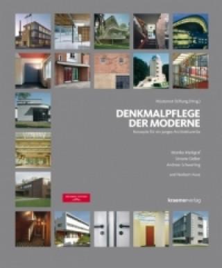 Denkmalpflege der Moderne