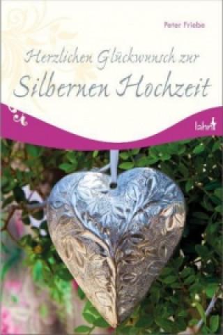 Herzlichen Glückwunsch zur Silbernen Hochzeit