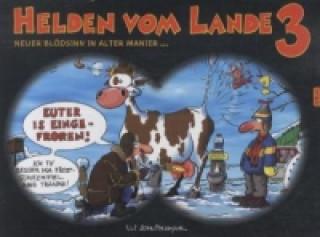Helden vom Lande. Bd.3