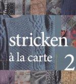 Stricken à la Carte II. Bd.2
