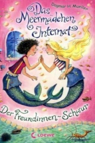 Das Meermädchen-Internat - Der Freundinnen-Schwur