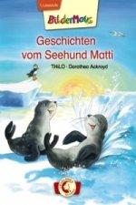 Bildermaus-Geschichten vom Seehund Matti