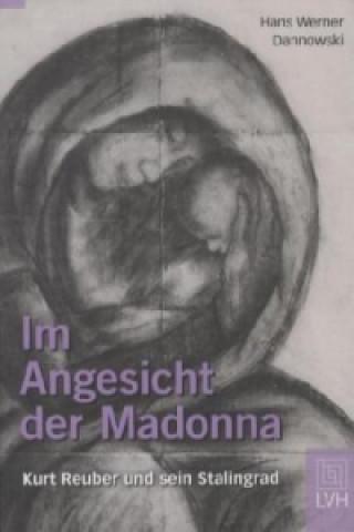 Im Angesicht der Madonna