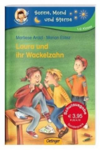 Laura und ihr Wackelzahn, Schulausgabe