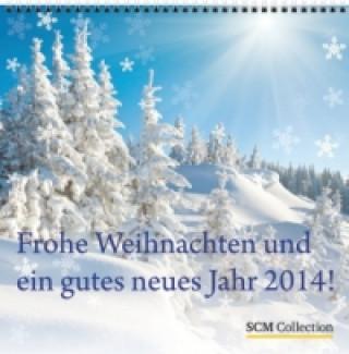 Frohe Weihnachten und ein gutes neues Jahr! 2014