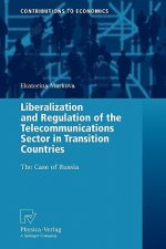 Liberalization and Regulation of the Telecommunications Sector in Transition Countries