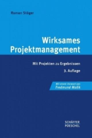 Wirksames Projektmanagement