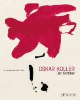 Oskar Koller - Der Graphiker