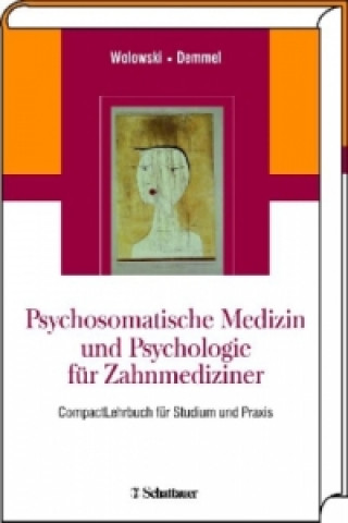 Psychosomatische Medizin und Psychologie für Zahnmediziner