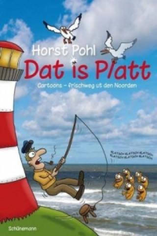 Dat is Platt!