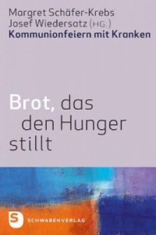 Brot, das den Hunger stillt