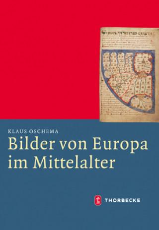 Bilder von Europa im Mittelalter