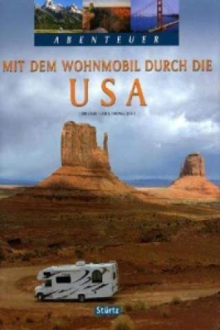 Abenteuer Mit dem Wohnmobil durch die USA