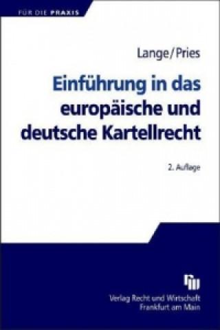 Einführung in das europäische und deutsche Kartellrecht