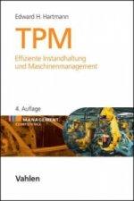 TPM - Effiziente Instandhaltung und Maschinenmanagement