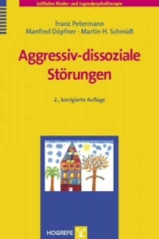 Aggressiv-dissoziale Störungen