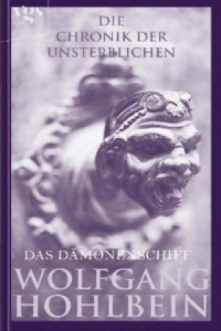 Die Chronik der Unsterblichen, Das Dämonenschiff