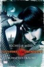 Vampire Academy - Schattenträume