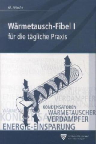 Wärmetausch-Fibel. Bd.1