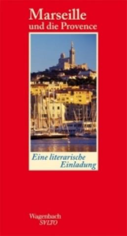 Marseille und die Provence