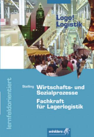 Wirtschafts- und Sozialprozesse, FachkundeFachkraft für Lagerlogistik