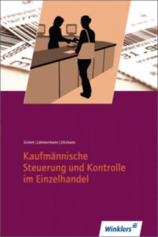 Kaufmännische Steuerung und Kontrolle im Einzelhandel: Schülerbuch