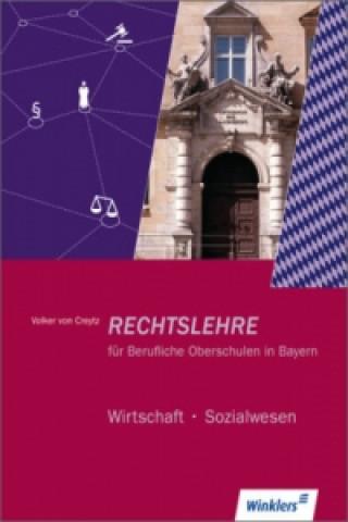 Rechtslehre für Berufliche Oberschulen in Bayern
