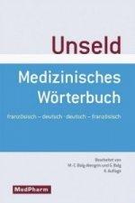 Medizinisches Wörterbuch, Französisch-Deutsch/Deutsch-Französisch. Dictionnaire medical, francais-allemand/allemand-francais