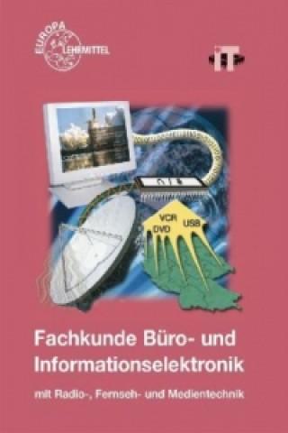 Fachkunde Büro- und Informationselektronik mit Radio-, Fernseh- und Medientechnik