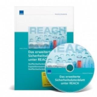 Das erweiterte Sicherheitsdatenblatt unter REACH