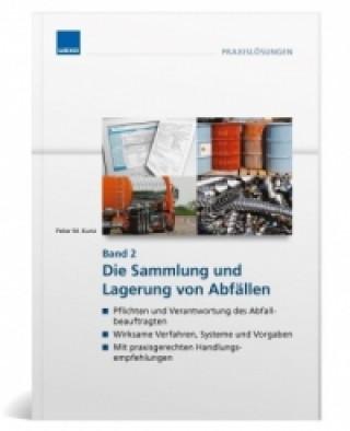 Die Sammlung und Lagerung von Abfällen. Bd.2