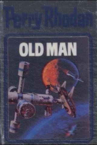 Perry Rhodan - Old Man