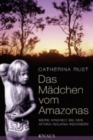 Das Mädchen vom Amazonas