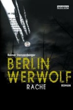 Berlin Werwolf - Rache